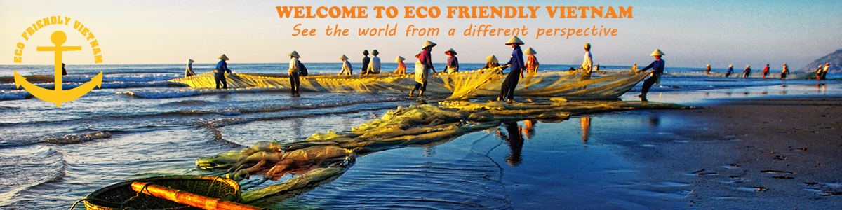Eco Friendly Vietnam